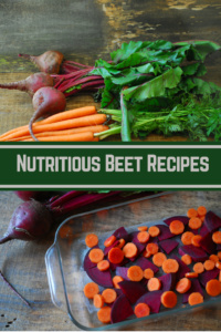 Nutritious Beet Recipes by www.intentionallyhealthyliving.com