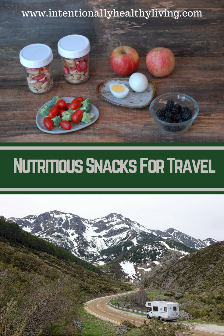 Intentionally healthy living offers ideas and suggestions for nutrition snacks while you travel.