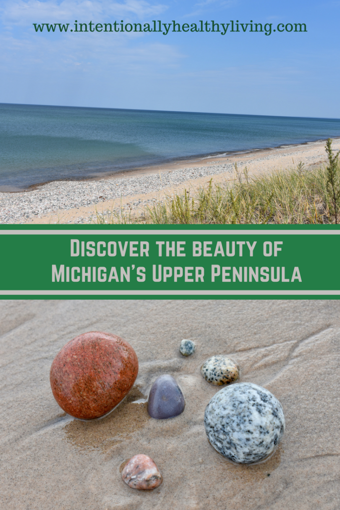 Discover the Beauty of Michigan's eastern U.P. at www.intentionallyhealthyliving.com