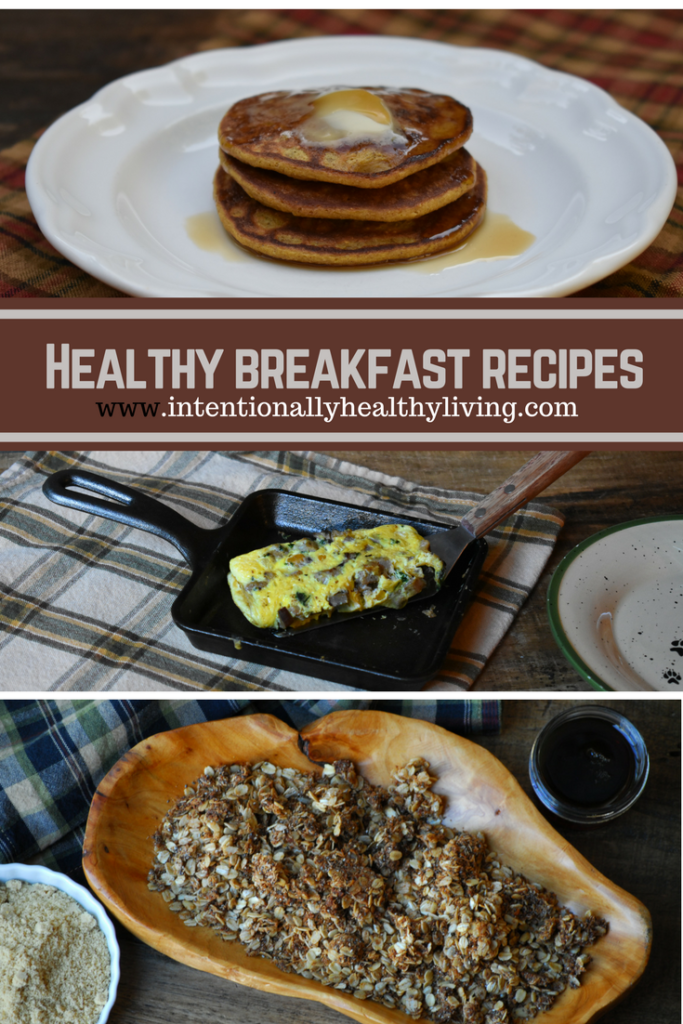 Healthy Breakfast Recipes by www.intentionallyhealthyliving.com